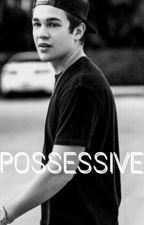 Possessive | Austin Mahone version by httpzmagcult
