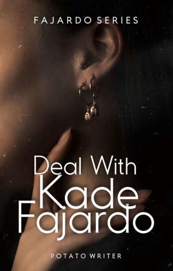 Deal With Kade Fajardo
