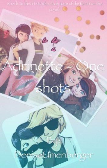 Adrinette- One shots