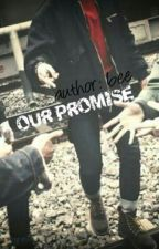 ● our promise ● [MALAY FF] [bts-jimin,suga,taehyung,jungkook&jin] by m__bee