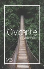 Olvidarte || Mario Bautista || SHORT by katycabrera00
