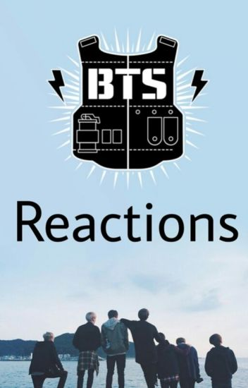 ✧ BTS Reactions ✧