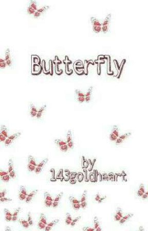 Butterfly (BTS Fanfiction) by 143goldheart