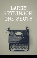 Larry Stylinson One Shots by justacceptlarry