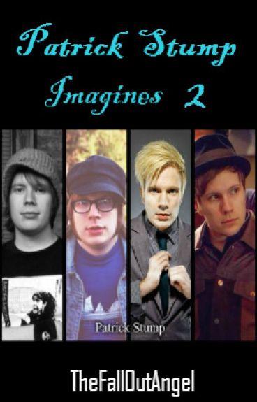Patrick Stump ~ Fall Out Boy Imagines (Book 2)