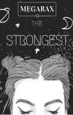 The Strongest by megarax