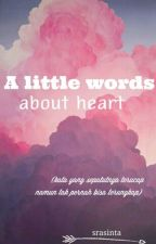 A little words about heart by srasinta