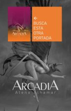 ARCADIA by oreZero