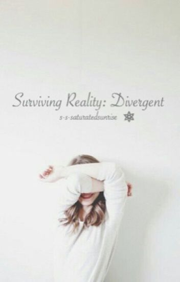 Surviving Reality: Divergent | ✓