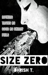Size Zero by gingerdream
