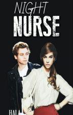 Night Nurse  by NurseHala1998