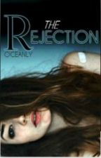 Rejected  by Romantic1313