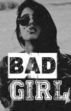 Bad Girl  by MmeNutellaMcDo