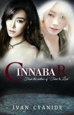 CINNABAR - | IvanCyanide | by IvanCyanide27