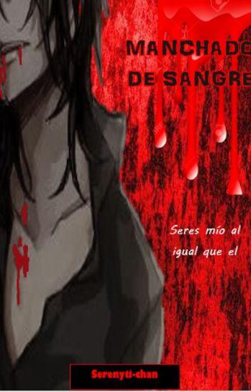 MANCHADO DE SANGRE (YAOI-GAY) Pausada