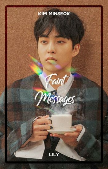 Faint Messages ― Kim Minseok