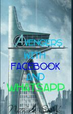 Avengers with Facebook and WhatsApp (Mit OC's) by HerrDerRinge