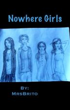 Nowhere Girls (based on Nowhere Boys) by MrsBrito
