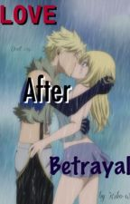 Love after Betrayal by fairytail4angelwings