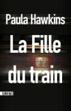 La Fille du train by Mangeuse_de_livres