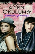 ☆Yeni Okulum☆ ( TAMAMLANDI ) by RumeysaCobanoglu