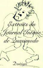 Extraits du Journal Intime de Quasimodo by Dzairiyen
