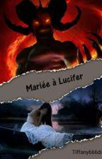 Mariée à Lucifer by Tiffany666dis