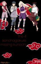 The 4 konohagakure Missings kunochi by --Naruto--