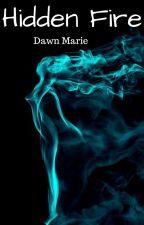 Hidden Fire(Zuko Love) by DawnMarie53