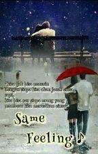 Same Feeling♪ by EvaSuayya