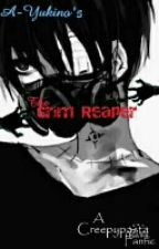 The Grim Reaper [Half wolf!Male Reader x Creepypasta] by A-Yukino