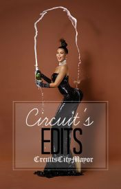 Circuit's Edits by twobasicasians