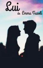 LUI  by EmmaFasoli