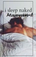 I Sleep Naked - Larry Stylinson \ אני ישן ערום- לארי סטיילינסון by Maayan-b
