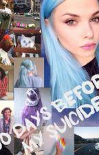 50 Дней До Моего Самоубийства. New Life☆ by SoBaKeNaKoSHKa