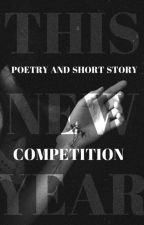 This New Year II Short Story and Poetry Competition DISCONTINUED by shesayssheknows