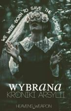 Wybrana  Kroniki Arsylii by heavens_weapon