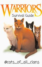 Warriors Survival Guide by cats_of_all_clans