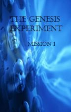 The Genesis Experiment Mission 1 by HannahHacker