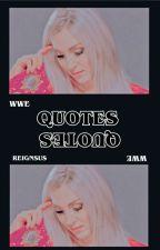 quotes | W W E | by josephanoai-