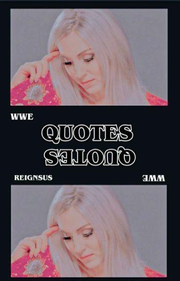 quotes | W W E |
