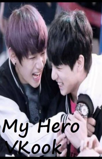 My hero (BTS, Vkook FF)