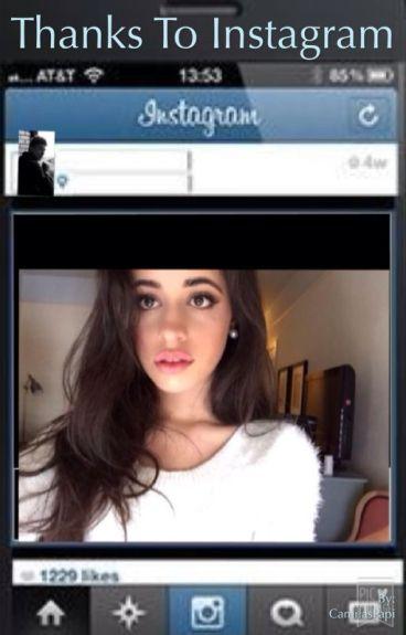 Thanks To Instagram (Camila/You)