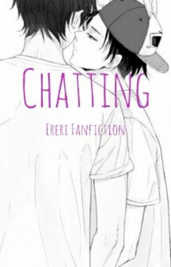 Chatting |Ereri|