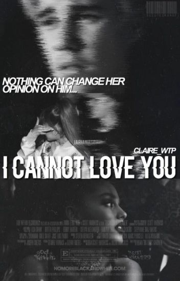 I cannot love you//JB CZ