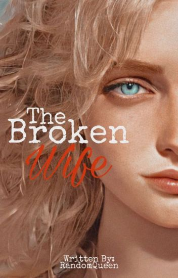 The Broken Wife