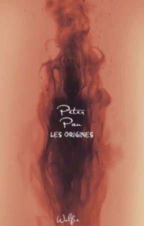 Peter Pan- Les origines  by Wolfie_C