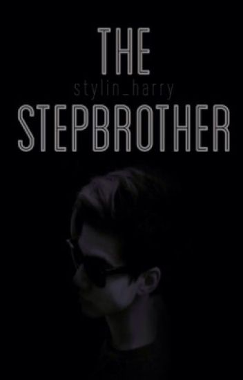 The stepbrother // c.h