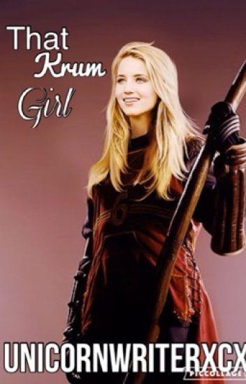 That Krum girl (A Harry Potter Story) - Julia - Wattpad