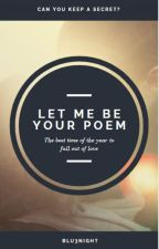 Let me be your poem [girlxgirl] #Wattys2016 by Blu3Night
